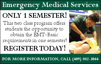 Emergency Medical Services, Only 1 Semester, Register Today! For more information, call (409) 882-3044.