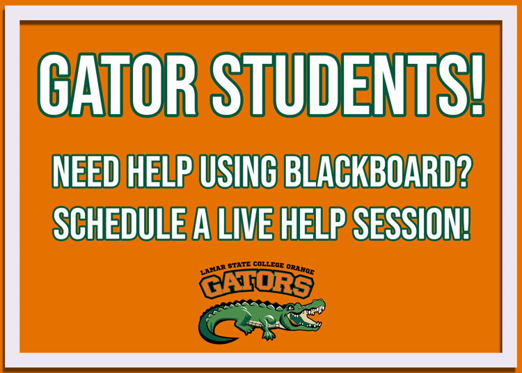 Gator Students! Needs help with Blackboard? Schedule a help session!